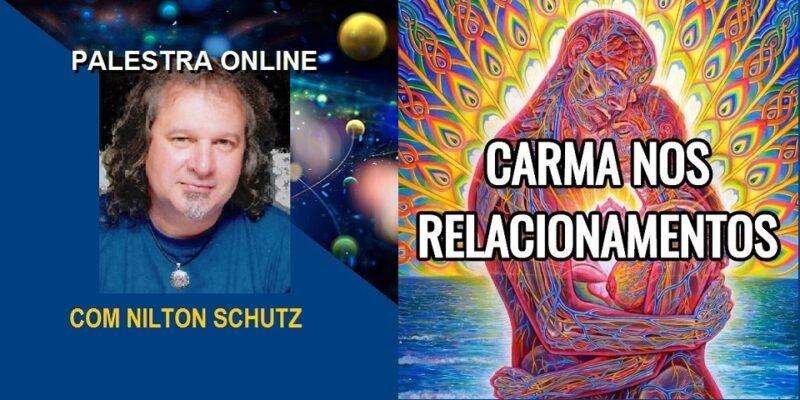 Palestra Online Carma nos Relacionamentos – Nilton Schutz