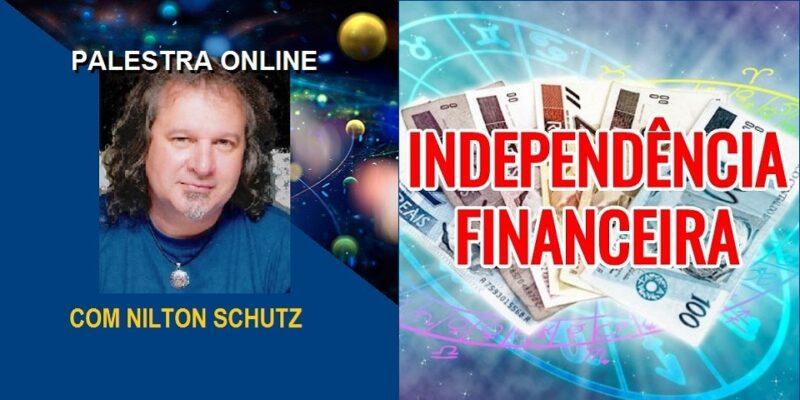 Palestra Online Independência Financeira – Nilton Schutz