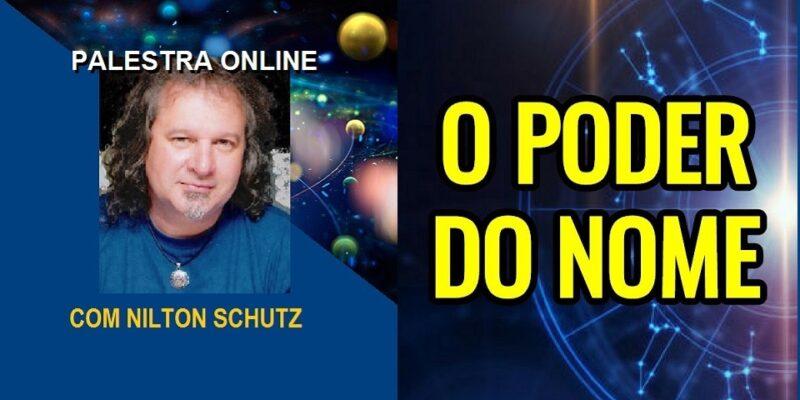 Palestra Online O Poder do Nome – Nas Linhas do Conhecimento – Nilton Schutz