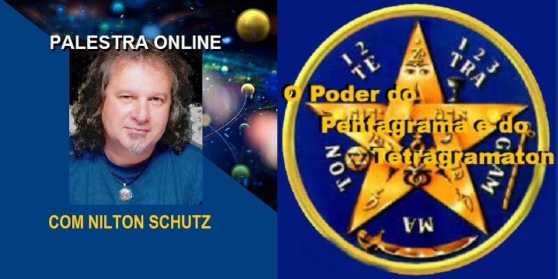 Palestra Online O Poder do Tetragramaton e Pentagrama  – Nilton Schutz