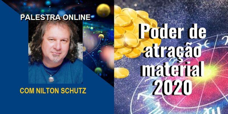 Palestra Online Poder de Atração Material 2020 – Nilton Schutz