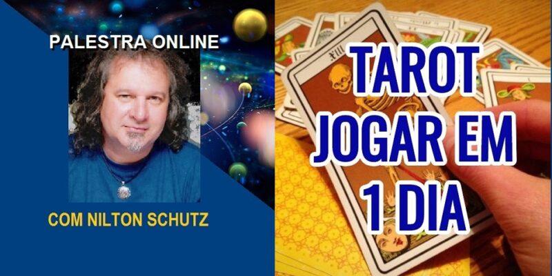 Palestra Online Tarot – Como Jogar em 1 Dia – Nilton Schutz