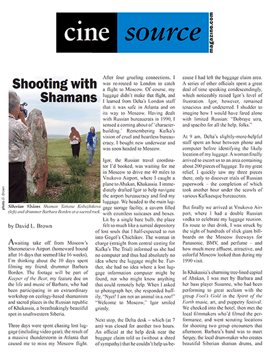 Cine Source Shooting with Shamans, by David L. Brown