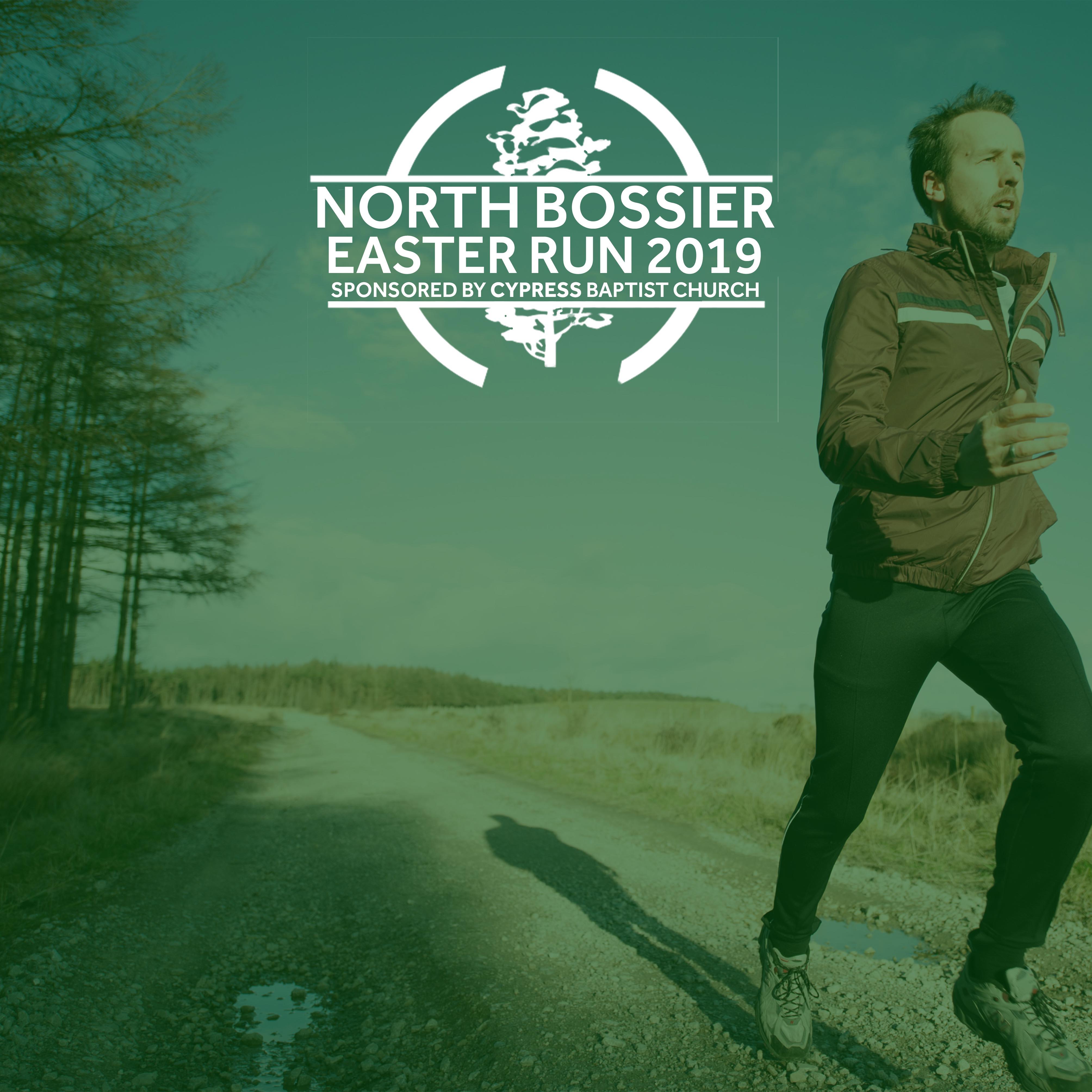 2019 North Bossier Easter Run Sponsored by Cypress Baptist Church