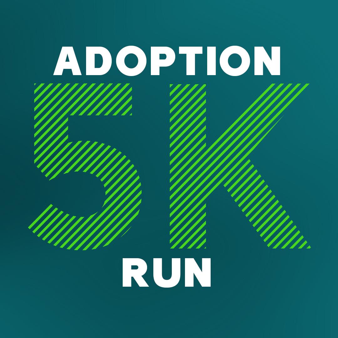 Adoption 5K Run