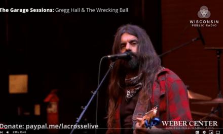 Garage Sessions E.59: Gregg Hall & The Wrecking Ball