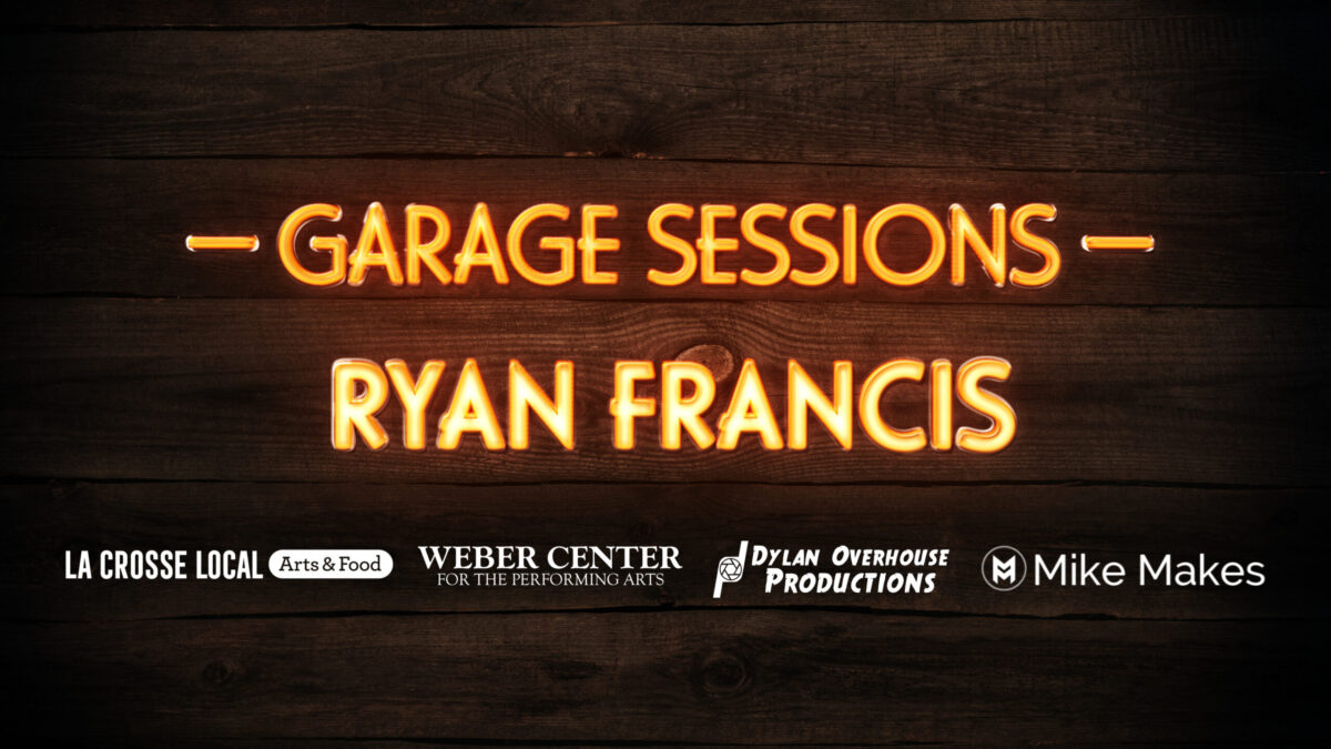 Garage Sessions feat. Ryan Francis