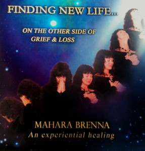 mahara-brenna-finding-new-life-on-the-other-side-of-grief-and-loss-cd-front