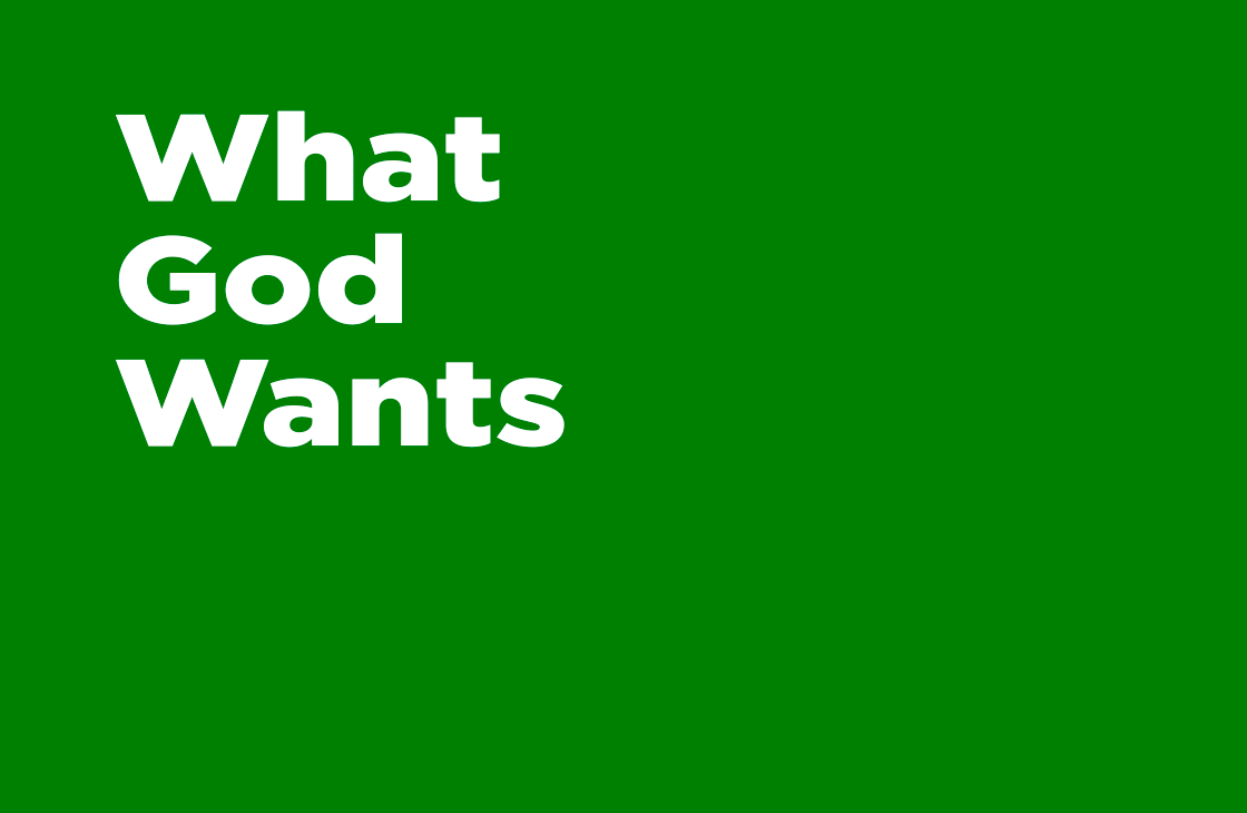 What God Wants - Pastor Tommy Smith Sermon