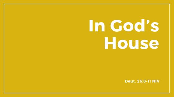 """In God's House"" - Sermon"