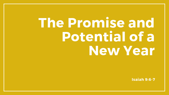 The Promise And Potential Of A New Year