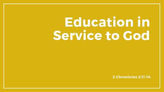 Education In Service To God
