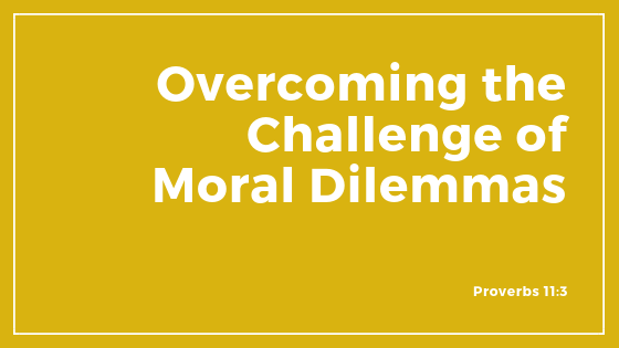 Overcoming The Challenge Of Moral Dilemmas