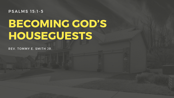 Becoming God's Houseguests