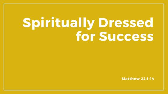 Spiritually Dressed For Success