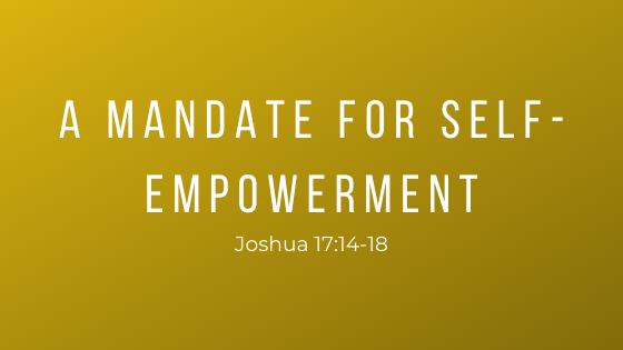 A Mandate For Self-Empowerment