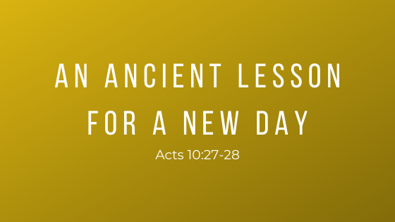 An Ancient Lesson For A New Day