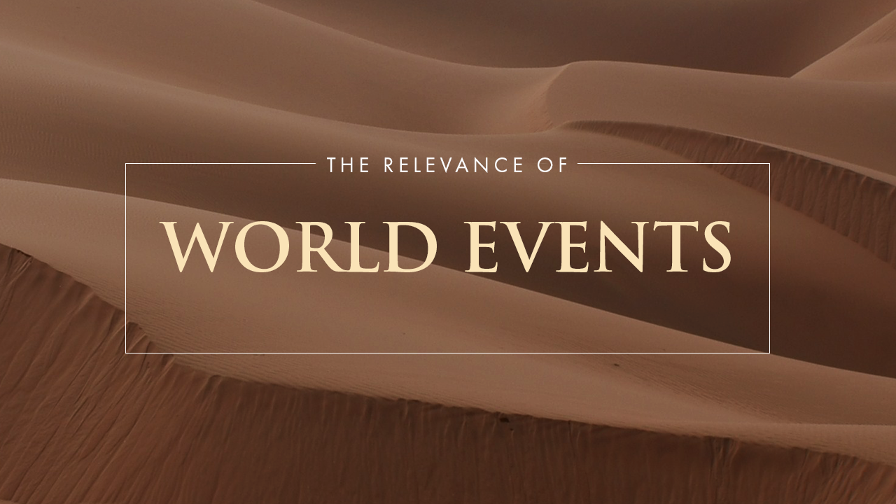 The Relevance Of World Events