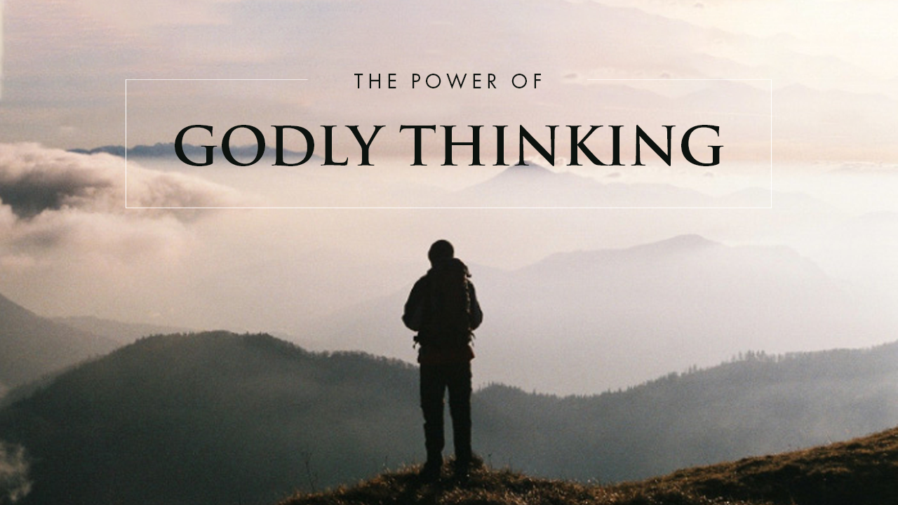 The Power Of Godly Thinking
