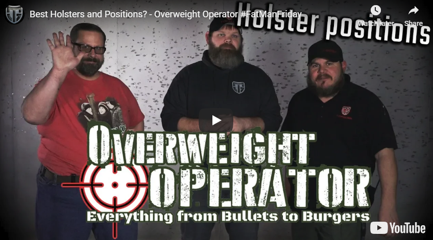 Best Holsters and Holster Carry Positions for Overweight Carriers