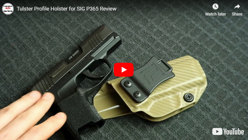 Holster Review - Tulster Profile Holster for Sig P365