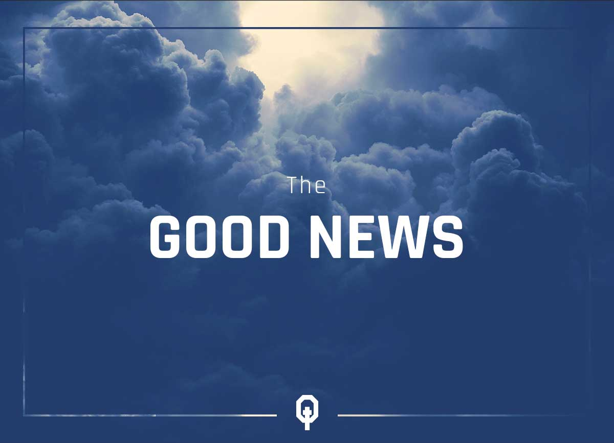 The Good News of the Gospel - Equippd