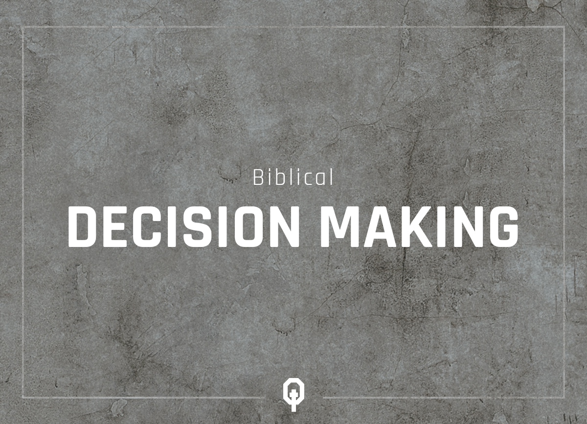 Biblical Decision Making - Equippd