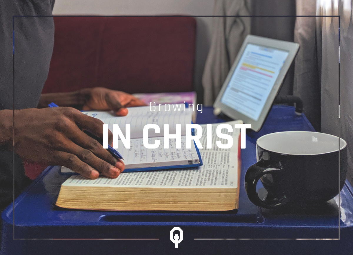 Growing in Christ - Equippd