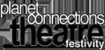 Planet Connections Theatre Festivity
