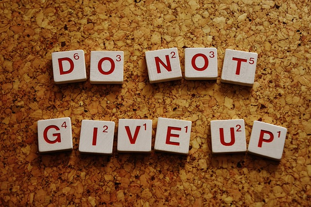 What do you do when you feel like giving up