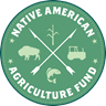 Native American Agriculture Fund Issues Request for Applications  Deadline: September 30, 2019