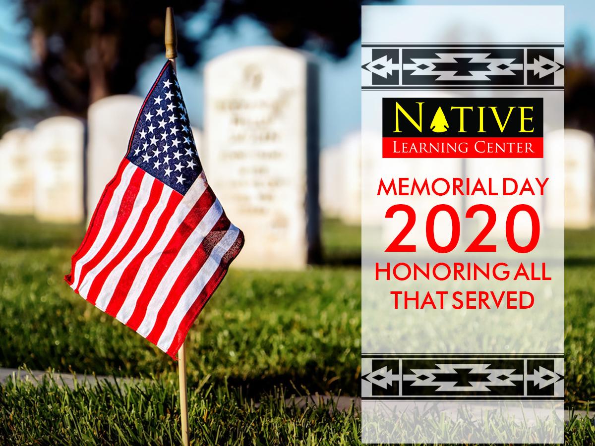Memorial Day -Monday May 25, 2020