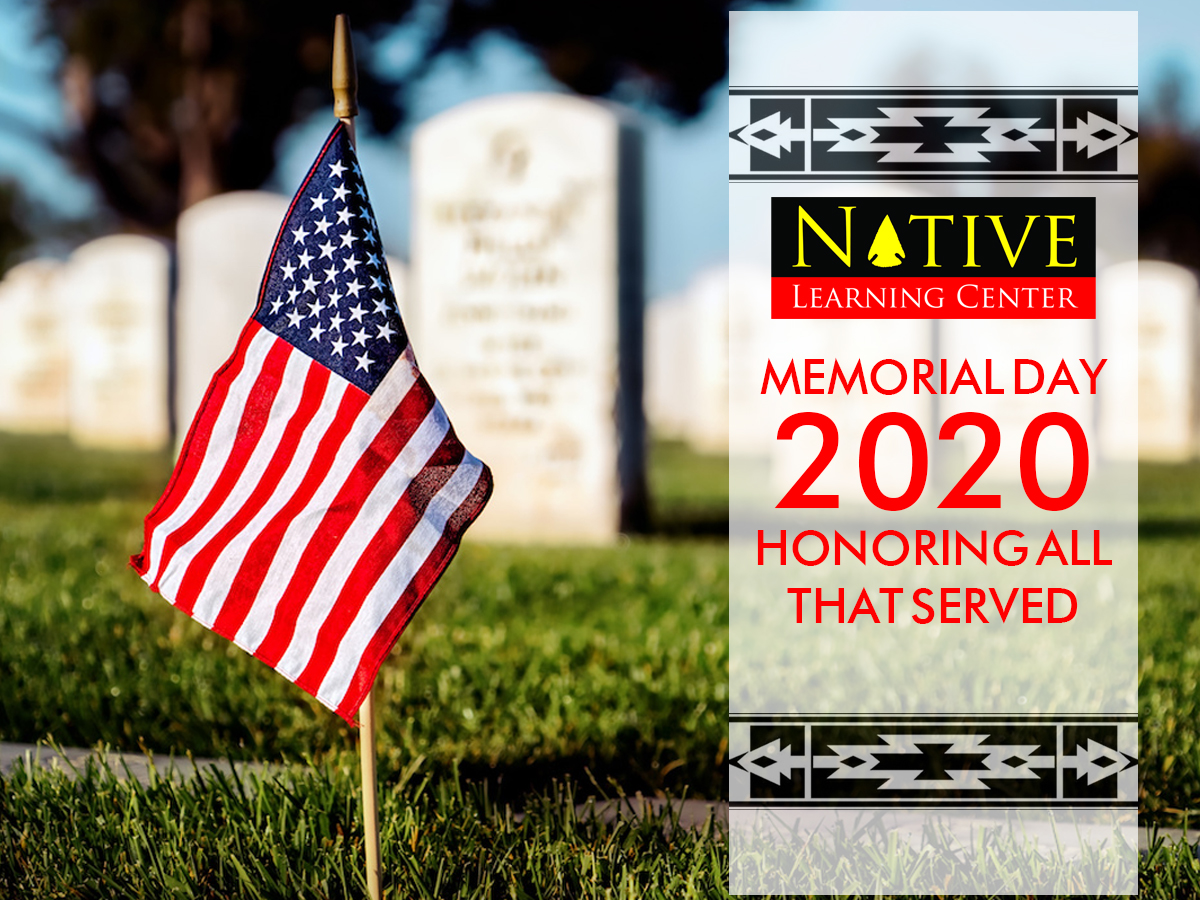 Memorial Day -Monday May 25, 2020