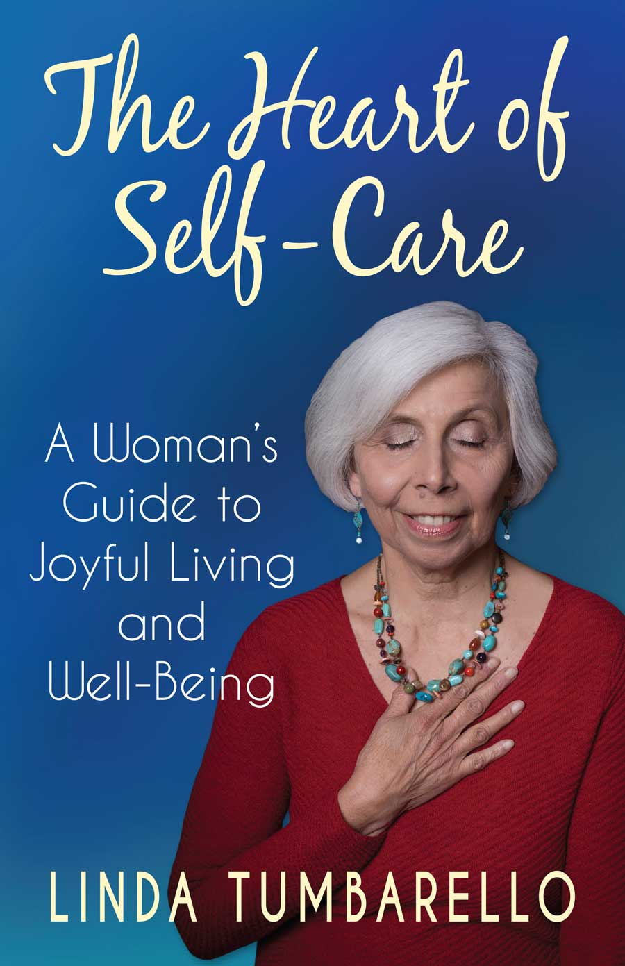 The Heart of Self-Care