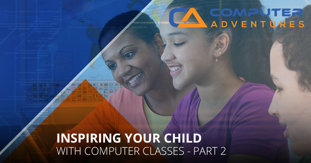 Inspiring Your Child with Computer Classes Part 2