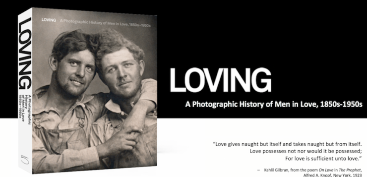 A PHOTOGRAPHIC HISTORY OF MEN IN LOVE