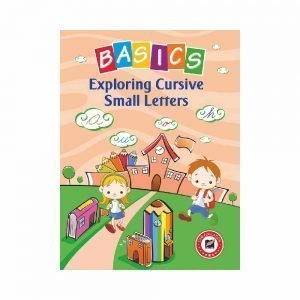 Basics Exploring Cursive Small Letters