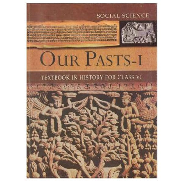 Our Pasts Part-1 Textbook in History for Class 6th NCERT Book Skool Store