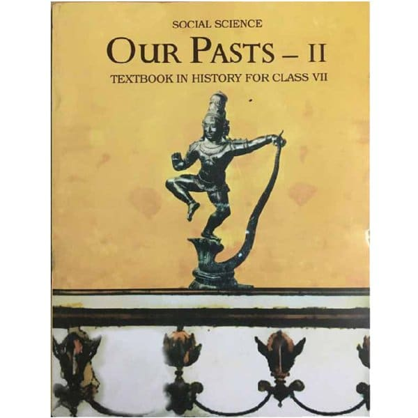 Our Pasts Part 2 Textbook in History Book for Class 7th - NCERT Book - skool Store