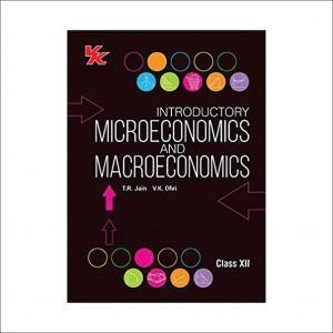 VK Introductory Macroeconomics, Microeconomics for Class 12