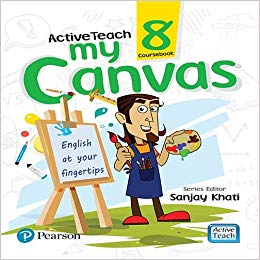 ActiveTeach My Canvas book by Pearson for CBSE English Class 8