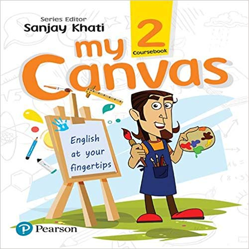 My Canvas Coursebook by Pearson for CBSE English Class 2