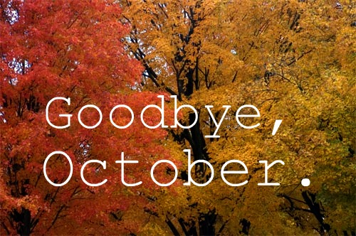 That Time It Was the Last Day of October