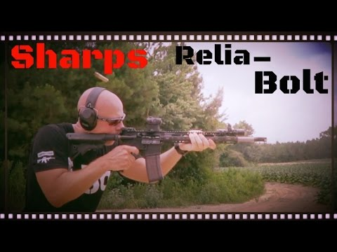 Sharps AR-15 Relia-Bolt Test