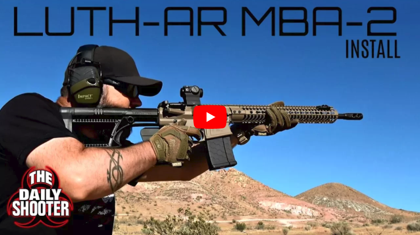 LUTH-AR MBA-2 Rifle Buttstock Review