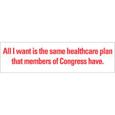 Banners like this are all over the Internet.  If you want the same healthcare plan that members of Congress have, you need to become a federal employee.