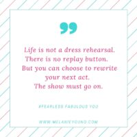 Fearless Fabulous You!The Show Must Go On