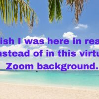 Zoom and Gloom- Staying Virtually Fabulous