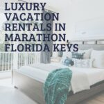 five luxury vacation rentals in the Florida keys