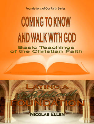 Coming To Know And Walk With God